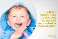 Cuidados necessários com a saúde bucal infantil
