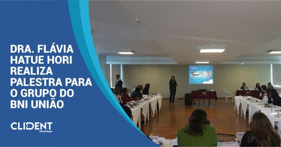 Dra. FLávia Hatue Hori realiza palestra para o grupo do BNI União