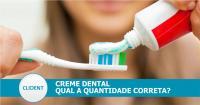 Como utilizar o creme dental de forma correta