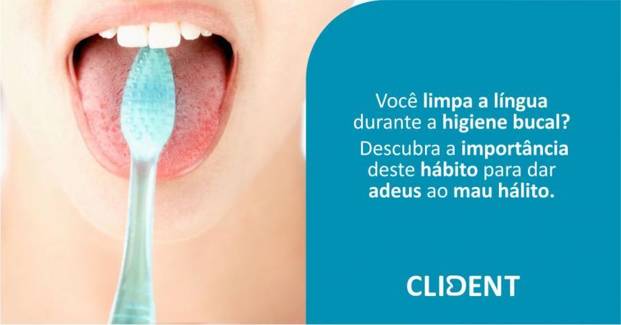 Você limpa a língua durante a higiene bucal?