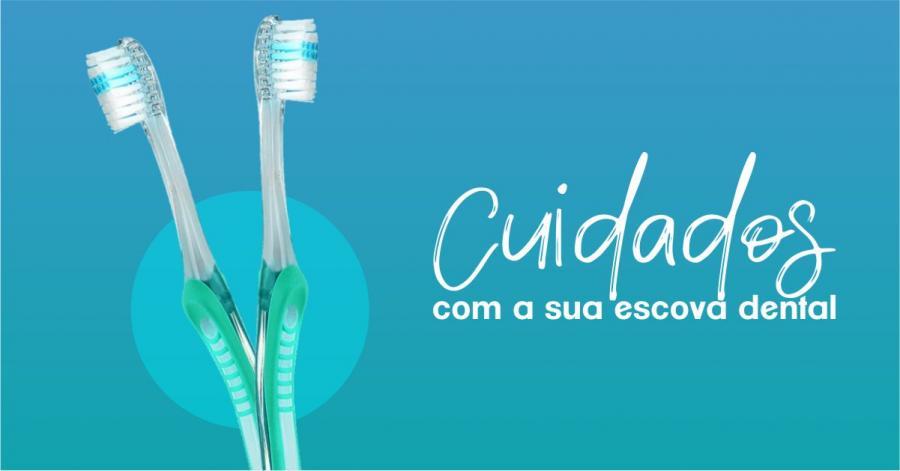 Cuidados com a sua escova dental