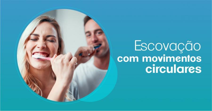 Escovação com movimentos circulares