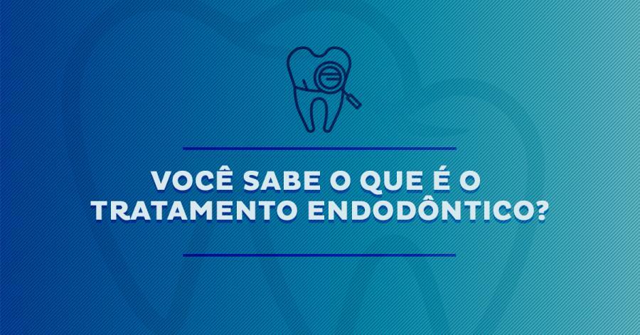 Tratamento endodôntico (Tratamento de canal)