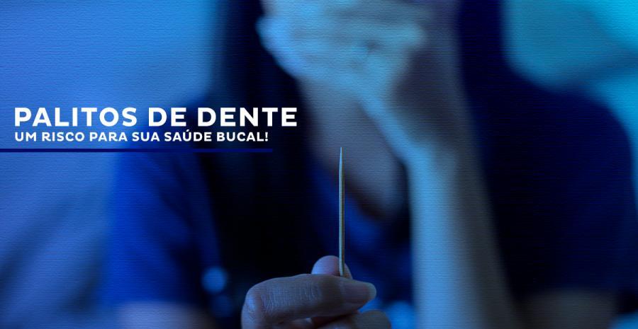 Palitos de dente fazem mal para a saúde bucal. Entenda!
